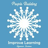 Play & Download Improve Learning by People Building | Napster