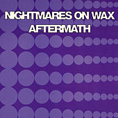 Aftermath by Nightmares on Wax