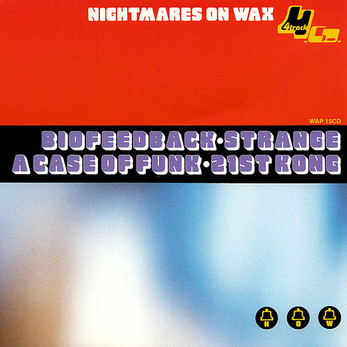 A Case Of Funk by Nightmares on Wax