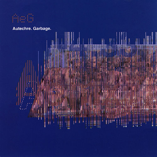 Play & Download Garbage by Autechre | Napster
