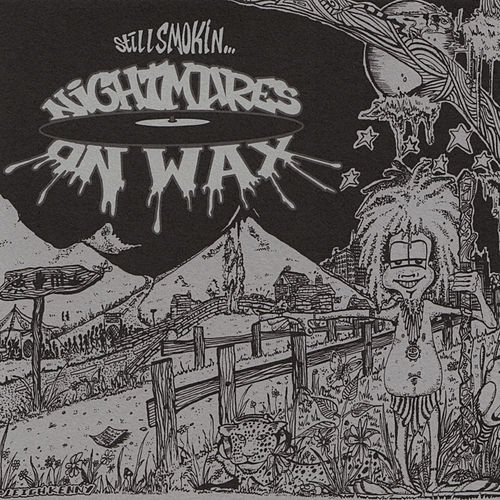 Play & Download Still Smokin… by Nightmares on Wax | Napster