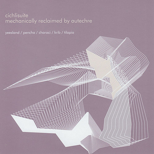Play & Download Cichli Suite by Autechre | Napster