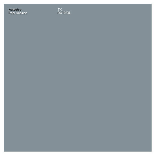 Peel Session by Autechre