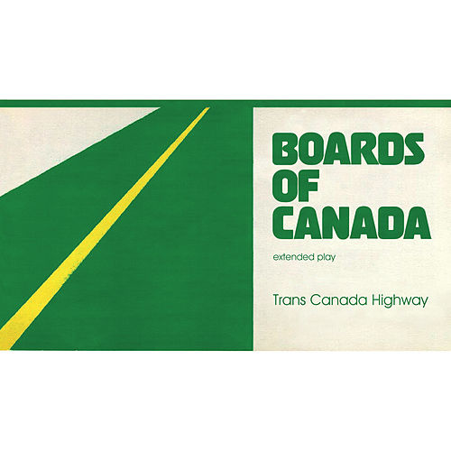 Trans Canada Highway von Boards of Canada