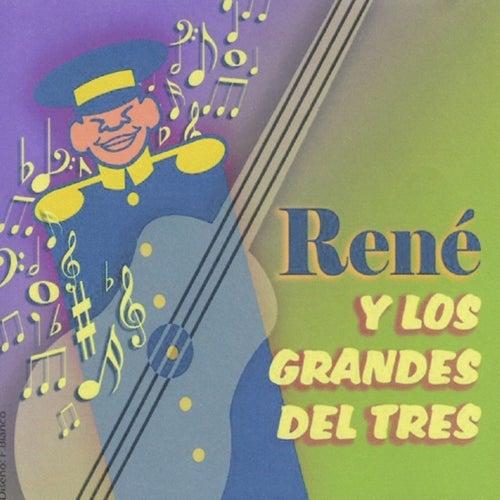 Play & Download René y los Grandes del Tres by René Esquivel | Napster