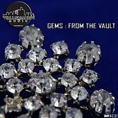 Gems: From the Vault by Various Artists
