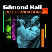 Play & Download Jazz Foundations Vol. 25 by Edmond Hall | Napster