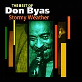 Play & Download Stormy Weather (The Best Of) by Don Byas | Napster