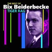 Tiger Rag (The Best Of) by Bix Beiderbecke