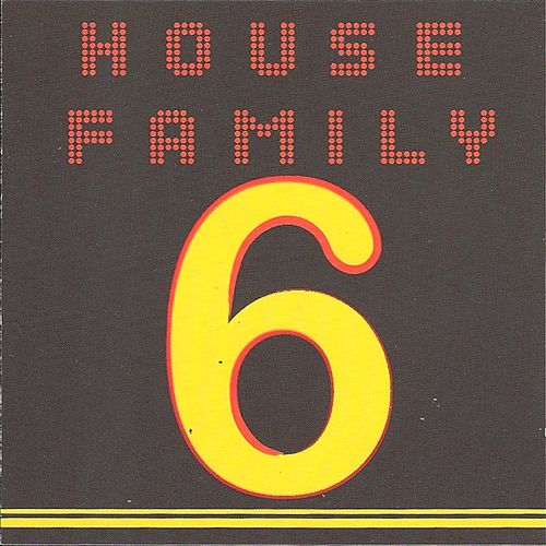 Play & Download House Family, Vol. 6 by Various Artists | Napster