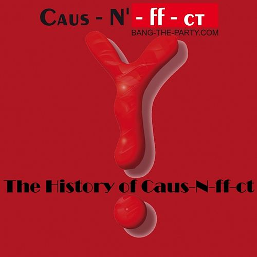 Play & Download The History of Caus-N-ff-ct Vol.1 by Various Artists | Napster