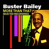Play & Download More Than That (Selected Recordings) by Buster Bailey | Napster