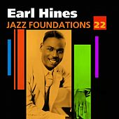 Play & Download Jazz Foundations Vol. 22 by Earl Fatha Hines | Napster