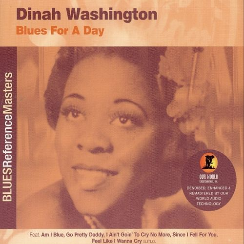 Play & Download Blues For A Day by Dinah Washington | Napster