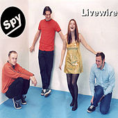 Play & Download Livewire by Spy | Napster
