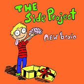 Play & Download New Brain by The Side Project | Napster
