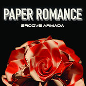 Paper Romance by Groove Armada