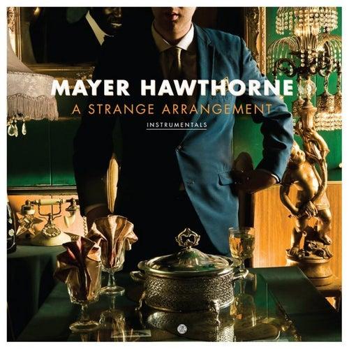 Play & Download A Strange Arrangement Instrumentals by Mayer Hawthorne | Napster