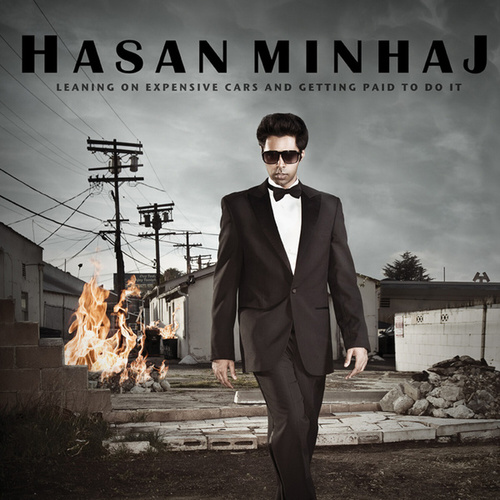 Leaning On Expensive Cars And Getting Paid To Do It by Hasan Minhaj