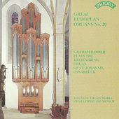 Great European Organs No. 20: St. Johannis Osnabruck by Graham Barber