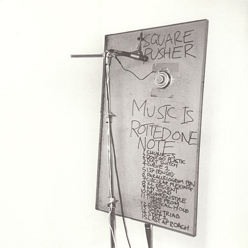 Play & Download Music Is Rotted One Note by Squarepusher | Napster