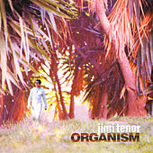 Play & Download Organism by Jimi Tenor | Napster