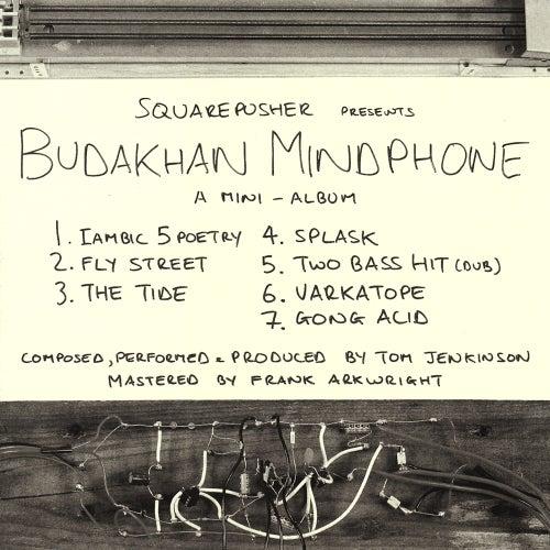 Play & Download Budakhan Mindphone by Squarepusher | Napster