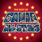 Play & Download Que Pasa?: The Best Of The Fania All-Stars by Fania All-Stars | Napster