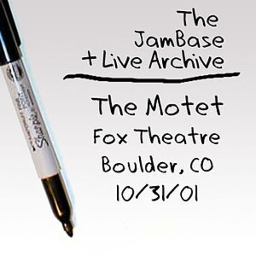 Play & Download 10/31/01 - Fox Theatre - Boulder, CO by The Motet | Napster