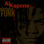Play & Download Sinista Funk by Al Kapone | Napster