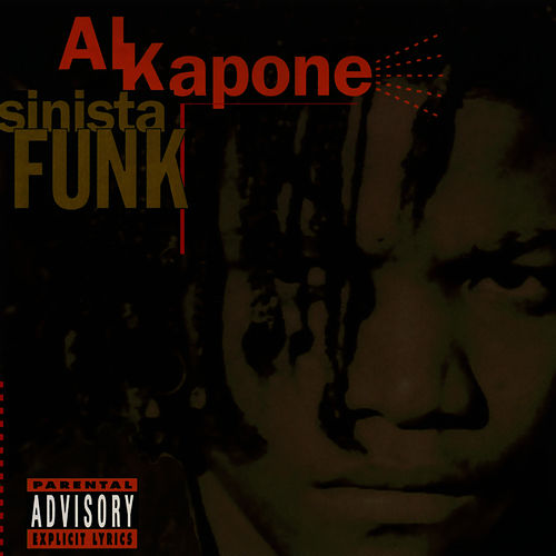Play & Download Sinista Funk by Al Kapone   Napster