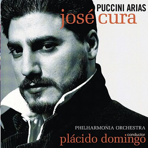 Play & Download Jose Cura sings Puccini Arias by Giacomo Puccini | Napster