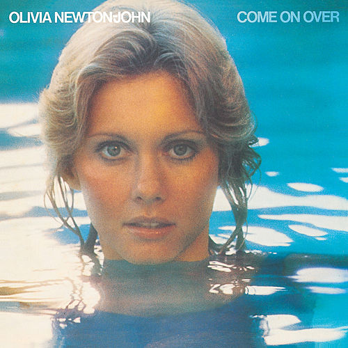 Play & Download Come On Over by Olivia Newton-John | Napster