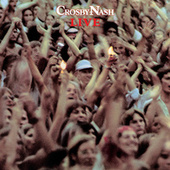 Play & Download Crosby-Nash: Live by Crosby & Nash | Napster