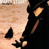 The Pilgrim by Marty Stuart