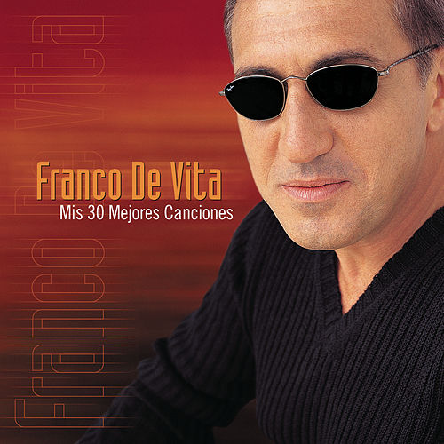 Play & Download Mis 30 Mejores Exitos by Franco De Vita | Napster