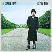Play & Download A Single Man by Elton John | Napster