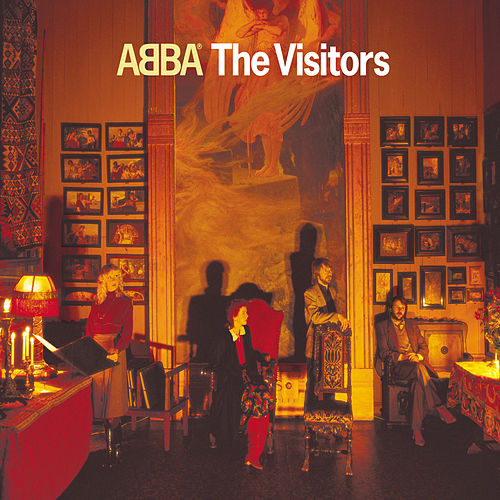 Play & Download The Visitors by ABBA | Napster