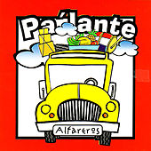 Play & Download Pa' Lante by Alfareros | Napster