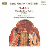 Play & Download Mass for Four Voices / Motets by Thomas Tallis | Napster