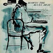Play & Download Blowin' The Blues Away by Horace Silver | Napster