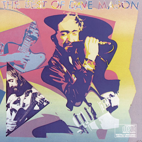 Play & Download The Best of by Dave Mason | Napster