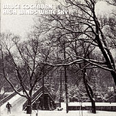 Play & Download High Winds White Sky by Bruce Cockburn | Napster