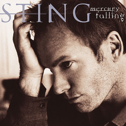 Play & Download Mercury Falling by Sting | Napster