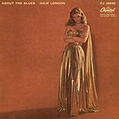 Play & Download About The Blues by Julie London | Napster