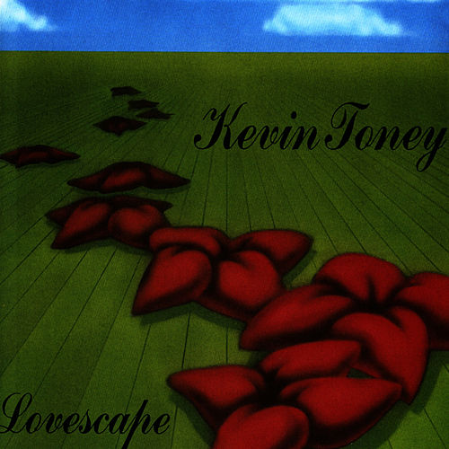 Play & Download Lovescape by Kevin Toney | Napster