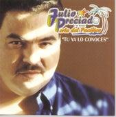 Play & Download Tu Ya Lo Conoces by Julio Preciado Y Su Banda Perla de Pacifico | Napster