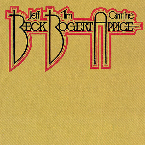 Play & Download Beck, Bogert & Appice by Beck, Bogert & Appice | Napster
