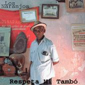 Play & Download Respeta Mi Tambo by Los Naranjos | Napster