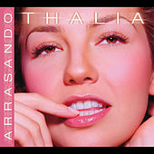 Play & Download Arrasando by Thalía | Napster